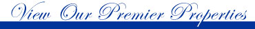 View our Premier Properties